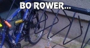 Bo rower...