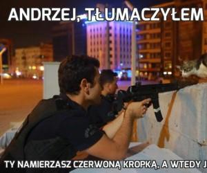 Andrzej, tłumaczyłem ci już