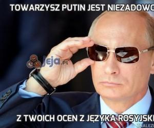 Towarzysz Putin jest niezadowolony