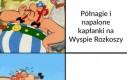 Obelix wie, co dobre
