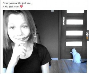 Nawet kot chce od niej uciekać