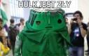 Hulk jest zły