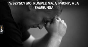 Wszyscy moi kumple mają iPhony, a ja Samsunga