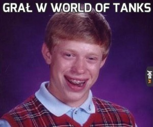 Grał w World of Tanks