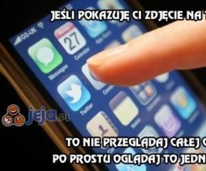 Jeśli pokazuję Ci zdjęcie na telefonie to...