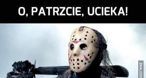 Jason zna ten typ...