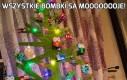 Wszystkie bombki są moooooooje!