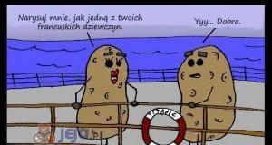 Gdyby na Titanicu płynęły ziemniaki