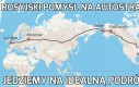 Rosyjski pomysł na autostradę
