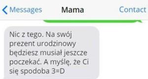 Mame, kto Ci tak powiedział?