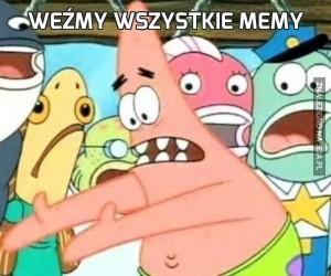 Weźmy wszystkie memy