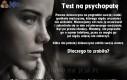 Test na psychopatę - jesteś?