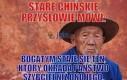 Chińskie przysłowie mówi