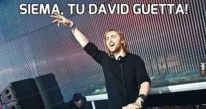 Siema, tu David Guetta!