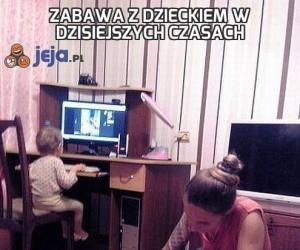 Zabawa z dzieckiem w dzisiejszych czasach