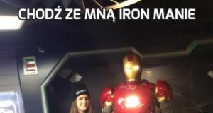Chodź ze mną Iron Manie