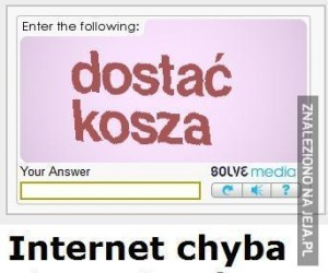 Internecie, ty też mnie odrzucasz?