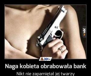 Naga kobieta obrabowała bank