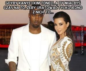 Gdyby Kanye i Kim tonęli...