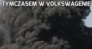 Tymczasem w Volkswagenie