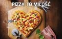 Pizza to miłość