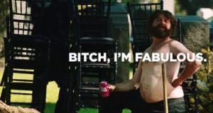 Bitch, I'm fabulous