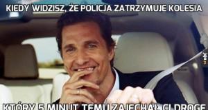 Kiedy widzisz, że policja zatrzymuje kolesia