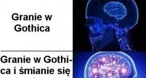 Dla Gothica warto