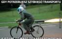 Gdy potrzebujesz szybkiego transportu