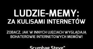 Ludzie-memy, czyli kulisy internetów