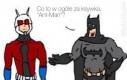 Batman? Pff!