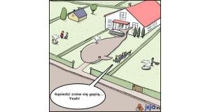 Sąsiedzi znów się gapią!
