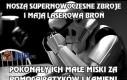 Noszą supernowoczesne zbroje i mają laserową broń