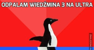 Odpalam Wiedźmina 3 na ultra