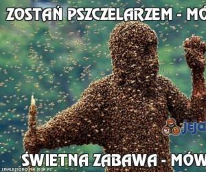 """""""Zostań pszczelarzem"""" - mówili"""