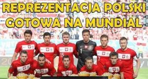 Reprezentacja Polski gotowa na mundial
