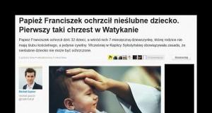 Papież Franciszek ochrzcił nieślubne dziecko