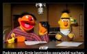 Podczas gdy Ernie beztrosko opowiadał suchary