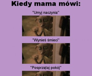 Kiedy mama mówi...