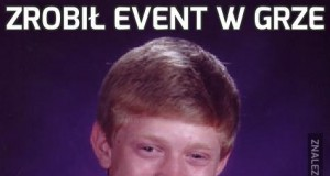 Zrobił event w grze