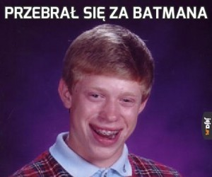Przebrał się za Batmana