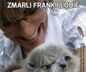 Zmarli Frank i Louie