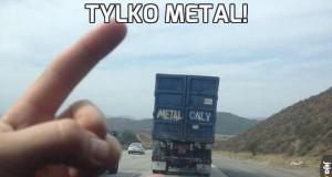 Tylko metal!