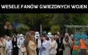 Wesele fanów Gwiezdnych Wojen