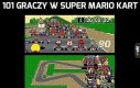 101 graczy w Super Mario Kart
