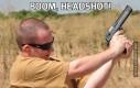 Boom, headshot!
