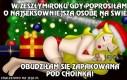 Z świątecznymi prośbami trzeba ostrożnie!
