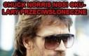 Chuck Norris to jest gość