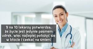 Lekarze dobrze radzą