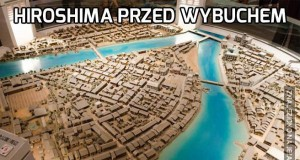 Hiroshima przed i po wybuchu